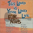 This Land is Your Land Live - The Folk Years - PBS album cover